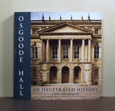 Osgoode Hall, An Illustrated History, Architecture, Toronto, Ontario