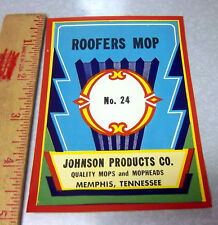 Vintage Original Label, 1940s Roofers Mop Broom Label Fantastic graphics & color