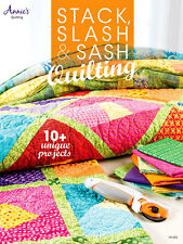 Stack, Slash Sash Quilting Free Form Quilting 10 Projects Quilt Pattern Book