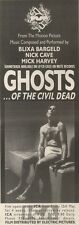 20/5/89Pgn38 Advert: 'ghosts...of The Civil Dead' The Film & Soundtrack 15x5