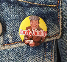 Luvly Jubbly! Del Boy - small Button Badge - 25mm diam
