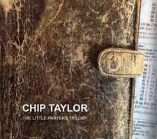 Chip Taylor - The Little Prayers Trilogy NEW 3 x CD