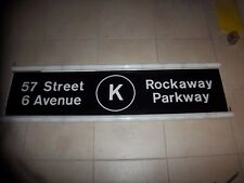NYC SUBWAY SIGN R42 ROLL SIGN 57TH STREET 6TH AVENUE ROCKAWAY PARKWAY K TRAIN NY