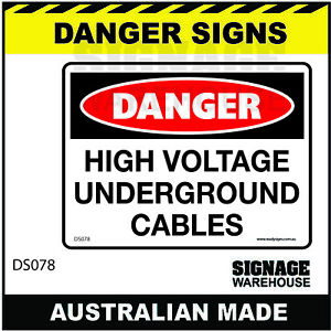 DANGER SIGN - DS-078 - HIGH VOLTAGE UNDERGROUND CABLES