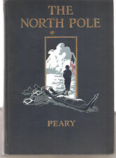 THE NORTH POLE- ROBERT PEARY-1910