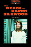 The Oxford Bookworms Library: Stage 2: 700 Headwords: The Death of Karen Silkwoo