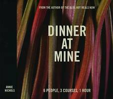 Dinner at Mine by Cooking Blogger Annie Nichols Hardcover Book  (New)