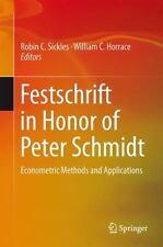 Festschrift in Honor of Peter Schmidt: Econometric Methods and Applications