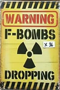 Warning F-Bombs Funny Tin Sign Bar Shed & Man Cave Sign AU Seller