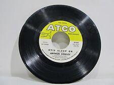"45 RECORD 7""- ARTHUR CONLEY - OTIS SLEEP ON"