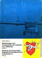 Markierungen und Tarnanstriche der Luftwaffe im 2. WK (K. Ries jr.) - Band 2