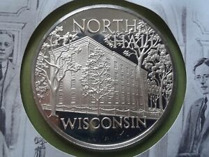 1972 Franklin Mint, proof silver medal WISCONSIN-NORTH HALL