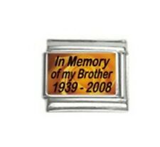 Italian Charms M1  In Memory of my brother Date Custom made