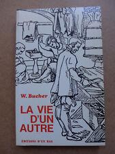 Werner Bucher - La vie d'un autre