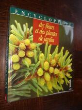 ENCYCLOPEDIE DES FLEURS ET DES PLANTES DE JARDIN - Tome 1 A-B - 1991
