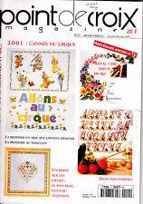 Point de croix magazine N° 11 Janvier février 2001 Revue cirque fleurs