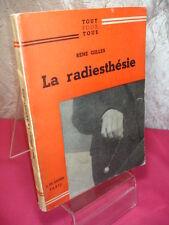 LA RADIESTHÉSIE  René Gilles