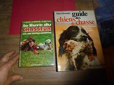 Le Livre du Chasseur Gibier Chien / Guide des Chiens de Chasse