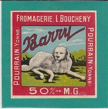 EF82 FROMAGE L. BOUCHENY  POURRAIN YONNE CHIEN DE MONTAGNE