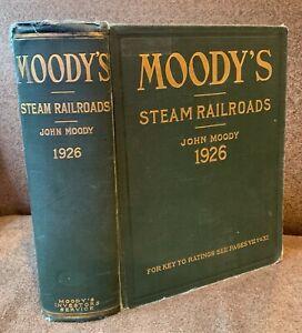 MOODY'S STEAM RAILROADS 1926 w/ MAPS John Moody Investor's Service