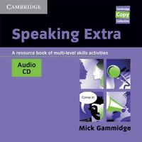Speaking Extra Audio CD: A Resource Book of Multi-level Skills Activities (Cambr