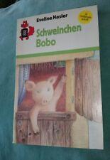 Schweinchen Bobo Hasler, Evelin rotfuchs  1990 Kinderbuch