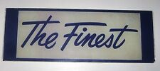 Vintage Union 76 * The Finest * Ad Glass -- for Erie Gas Pump - Model 748
