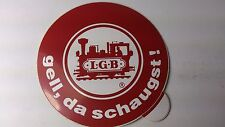 * Original LGB 8.5 cm Diameter Window Sticker 05 - gell, da schaugst !