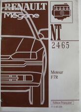 Manuel d'atelier Renault MEGANE NT 2465 A  moteur F 7R
