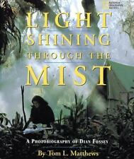Light Shining Through the Mist: A Photobiography of Dian Fossey-ExLibrary