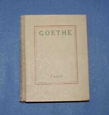 I GRANDI SCRITTORI STRANIERI - Faust - Goethe - UTET 1950