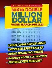 30x30 Double Million Dollar Word Search Puzzles by Kalman Toth M.A. M.PHIL....