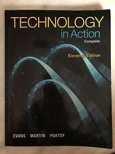 Technology in Action: Complete by Evans, Poatsy and Martin - 11th Edition