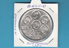 MONETA BELGIO 500 Franchi 1980 SCRITTA Belgique ARGENTO 150 Anni D'Indipendenza