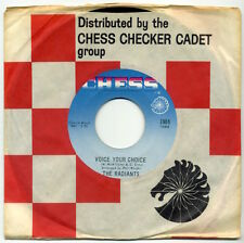 """THE RADIANTS Voice Your Choice/If I Only Had You 7"""" 1964 Chess EX"""