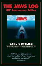 The Jaws Log: 30th Anniversary Edition (Newmarket Insider Filmbook), Gottlieb, C
