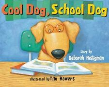 COOL DOG, SCHOOL DOG (Brand New Paperback) Deborah Heiligman