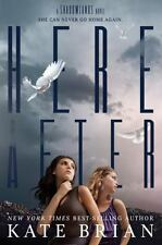 Hereafter (A Shadowlands Novel), Brian, Kate, Good Condition, Book