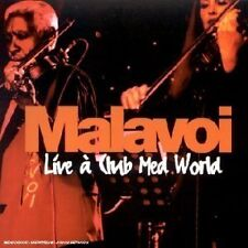 "CD ""MALAVOI - LIVE A CLUB MED WORLD"" 11 morceaux / 2001 - 2002"