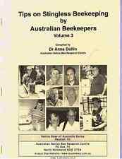 BOOKLET 10 - Tips on Stingless Beekeeping by Australian Beekeepers (Volume 3)