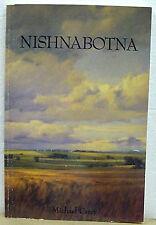 Nishnabotna, Southwest Iowa, Poems, Prose; PB, 1995, by Michael Carey, Signed