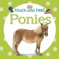 Touch and Feel: Ponies [Touch & Feel]