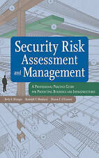 Security Risk Assessment and Management: A Professional Practice Guide for Prote