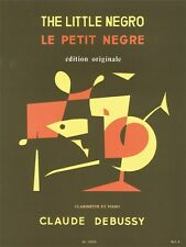 Claude Debussy Le Petit Nègre Bb Clarinet Piano Classical Clarinet MUSIC BOOK