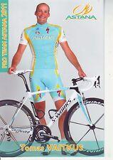 CYCLISME carte  cycliste TOMAS VAITKUS équipe ASTANA 2011