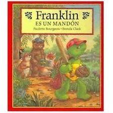 Franklin Es un Mandon = Franklin is Bossy (Franklin (Hardcover-ExLibrary