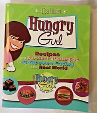 Hungry Girl Recipes and Survival Strategies for Guilt Free Eating in the Real