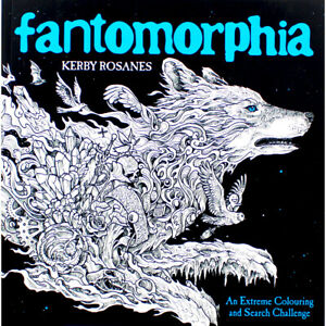 Fantomorphia Extreme Colouring by Kerby Rosanes (Paperback), Books, Brand New