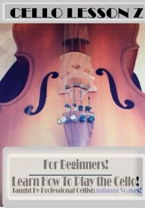 CELLO LESSON Z DVD :Learn How To Play The Cello! Beginners Cello Lessons!