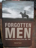 HISTORY OF THE AUSTRALIAN VETERINARY CORPS Light Horse WW1 Forgotten Men Book